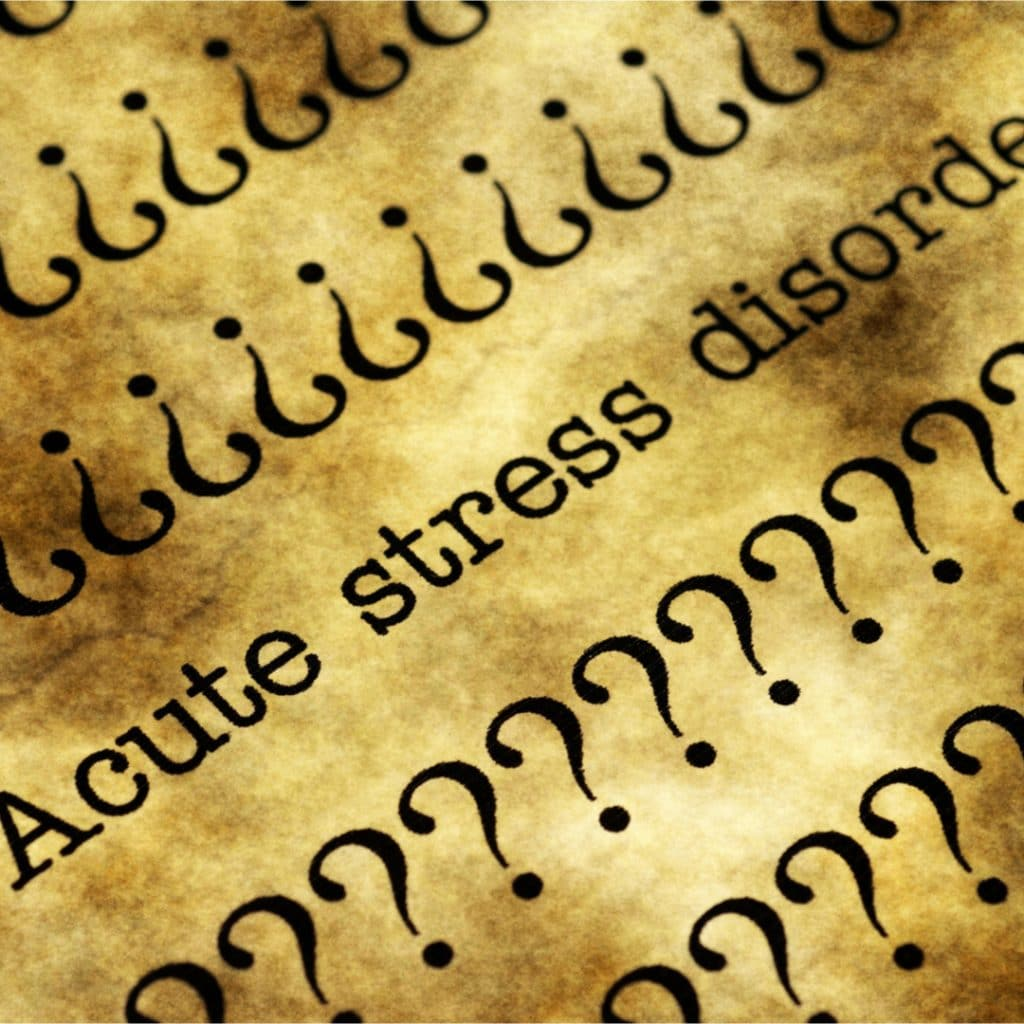 acute stress disorder typing with question marks